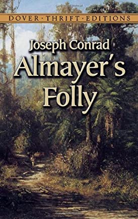 Almayers Folly (Dover Thrift Editions) by Joseph Conrad(2003-02-13)