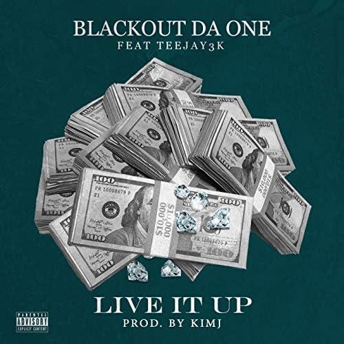 Blackout Da One feat. Teejay3k