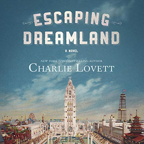 Escaping Dreamland Audiobook By Charlie Lovett cover art