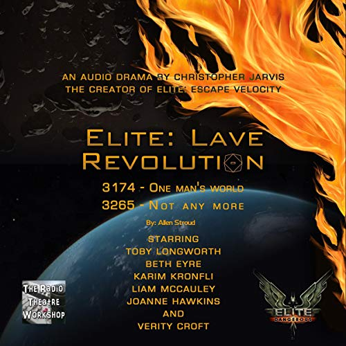 Elite: Lave Revolution audiobook cover art