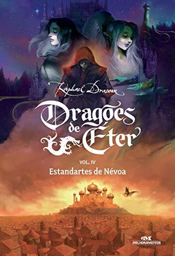 Dragões de Éter: Estandartes de Névoa - Volume 4