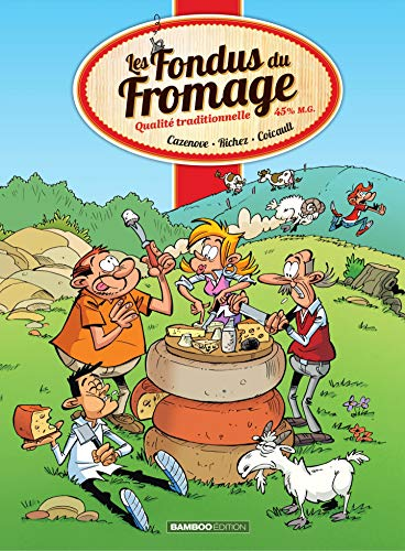 Les fondus du fromage (French Edition)