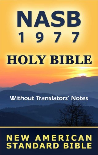 New American Standard Bible - NASB 1977 (Without Translators' Notes)