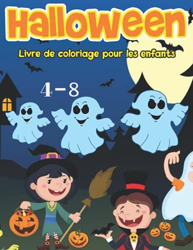 Livre de coloriage Halloween pour les enfants de 4 à 8 ans: 7- Un design mignon comprenant des personnages effrayants, des sorcières, des citrouilles, ... o Lantern, des squelettes et plus encore !