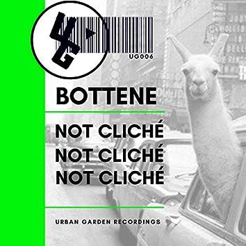 Not Cliché