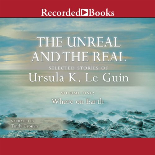 The Unreal and the Real audiobook cover art