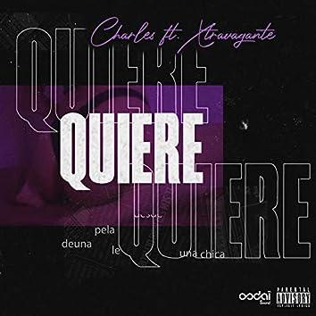 Quiere (feat. Xtravagante)