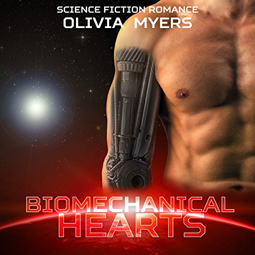 Science Fiction Romance: Biomechanical Hearts audiobook cover art