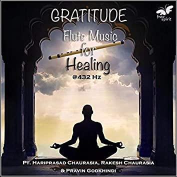 Gratitude - Flute Music for Healing at 432 Hz