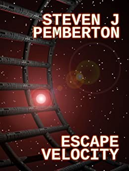 Escape Velocity by [Steven J Pemberton]