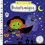 La meva bruixeta màgica (Catalá - A PARTIR DE 0 ANYS - PROJECTE DE 0 A 3 ANYS - Llibres...