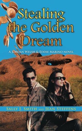 Image of Stealing the Golden Dream (Jordan Welsh & Eddie Marino)