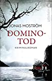 Dominotod: Kriminalroman (Ein Nathalie-Svensson-Krimi, Band 2) - Moström