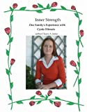 Inner Strength: One Family's Experience With Cystic Fibrosis - Cloyce Jones
