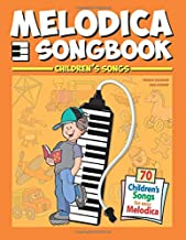 Melodica Songbook: Children's Songs