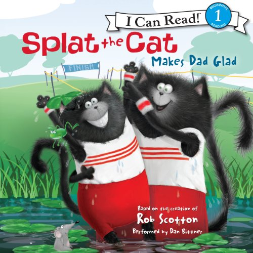 Splat the Cat Makes Dad Glad audiobook cover art