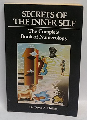 Secrets of the Inner Self: Complete Book of Numerology