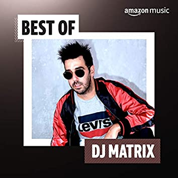 Best of DJ Matrix
