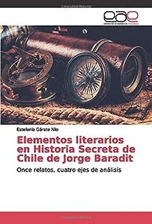 Elementos literarios en Historia Secreta de Chile de Jorge Baradit: Once relatos, cuatro ejes de análisis (Spanish Edition)