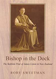 Bishop in the Dock: The Sedition Trial of James Liston