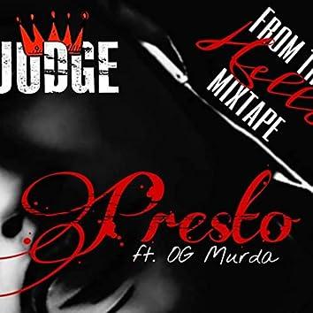 Presto (feat. OG Murda)