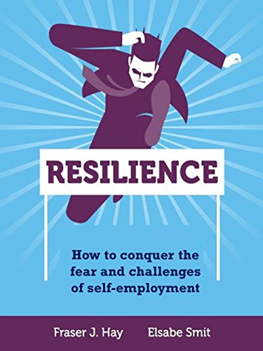 Couverture du livre Resilience: How to conquer the fear and challenges of self-employment (English Edition)