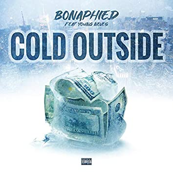 Cold Outside (feat. Young Neves)