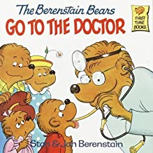 The Berenstain Bears Go to the Doctor[ THE BERENSTAIN BEARS GO TO THE DOCTOR ] by Berenstain, Stan (Author) Oct-12-81[ Paperback ]