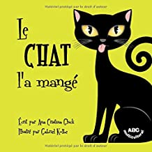 Le chat l'a mangé (French Edition)