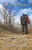Mercy & Grace on the Camino de Santiago