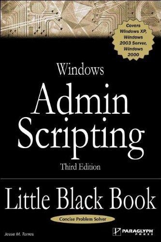 Windows Admin Scripting Little Black Book (Little Black Books (Paraglyph Press))