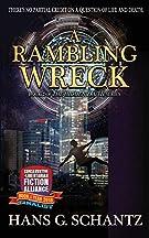 A Rambling Wreck (The Hidden Truth)