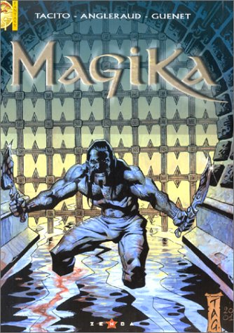 Magika - Tome 01: Rêves de sang