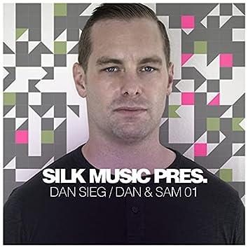 Silk Music Pres. Dan Sieg / Dan & Sam 01