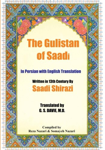 The Gulistan of Saadi: In Persian with English Translation
