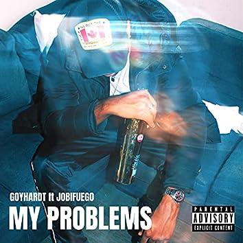 My Problems (feat. JobiFuego)