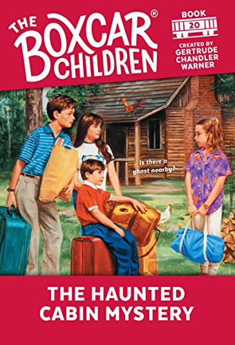 The Haunted Cabin Mystery (The Boxcar Children Mysteries Book 20) (English Edition)