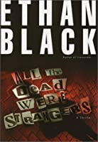 All the Dead Were Strangers (Conrad Voort Novels)