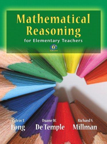 Mathematical Reasoning for Elementary School Teachers