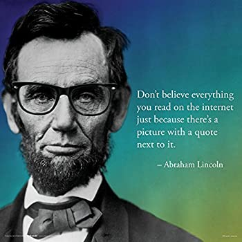 Culturenik Abraham Lincoln Internet Novelty Quote Saying College Political Art Print  Unframed 12x12 Poster
