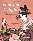 Floating Delights Coloring Book: A journey through Japanese Ukiyo-e prints