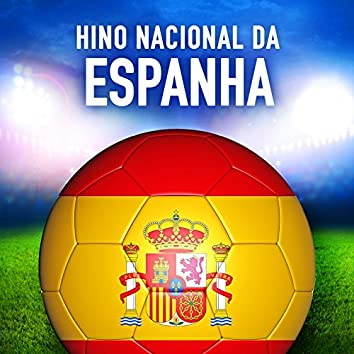 Espanha: La Marcha Real (Hino Nacional da Espanha) - Single