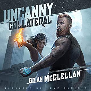 Uncanny Collateral     Valkyrie Collections, Book 1              By:                                                                                                                                 Brian McClellan                               Narrated by:                                                                                                                                 Luke Daniels                      Length: 5 hrs and 10 mins     278 ratings     Overall 4.6