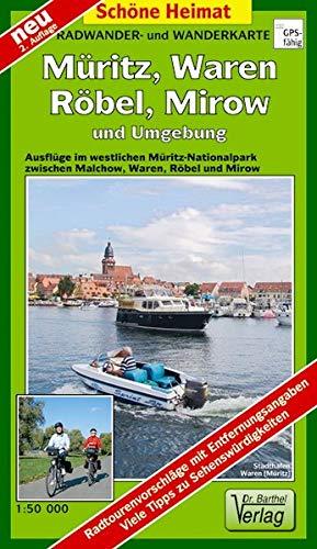 Müritz, Waren, Röbel und Umgebung 1 : 50 000 Radwander- und Wanderkarte: Ausflüge im westlichen Müritz-Nationalpark um die Müritz zwischen Waren, Röbel und Mirow