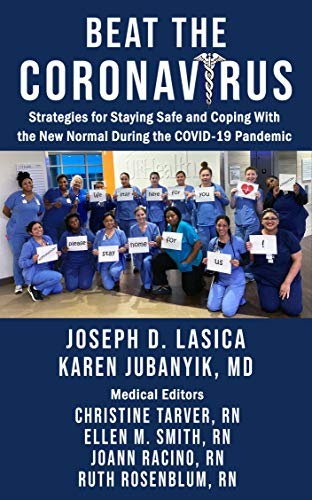 Beat the Coronavirus: Strategies for Staying Safe and Coping With the New Normal During the COVID-19 Pandemic (English Edition)