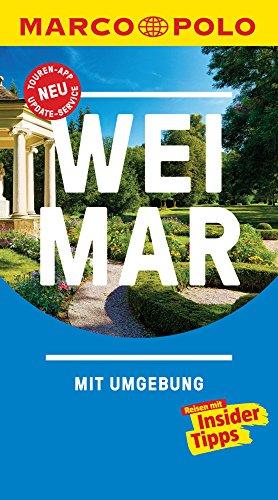 MARCO POLO Reiseführer Weimar: inklusive Insider-Tipps, Touren-App, Update-Service und NEU:...