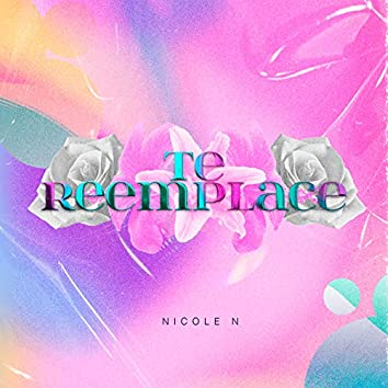 Te Reemplace