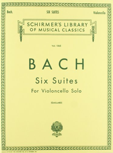 Bach: Six Suites for Violoncello Solo: (Schirmer's Library of Musical Classics): Schirmer Library of Classics Volume 1565 Cello Solo