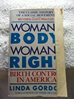 Woman's Body, Woman's Right 0140046836 Book Cover