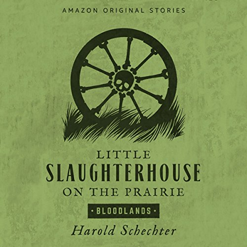 Little Slaughterhouse on the Prairie audiobook cover art